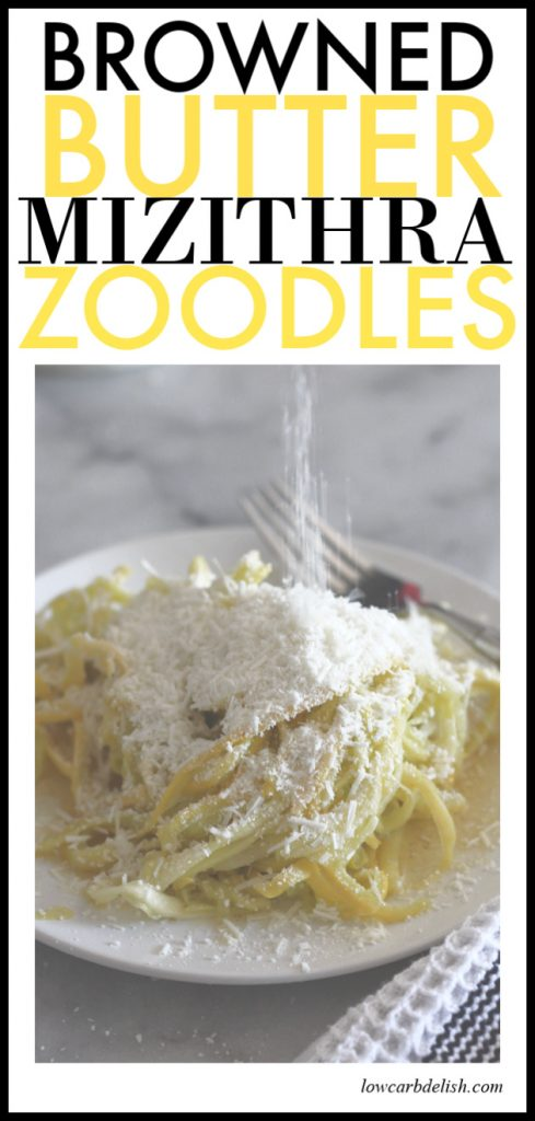Browned butter and mizithra zoodles is the low carb version of the iconic dish from the Old Spaghetti Factory. Make this recipe at home and enjoy all the flavor without the guilt! #lowcarb #ketorecipes #keto #lowcarbdinner #zucchininoodles #zoodles #weightloss