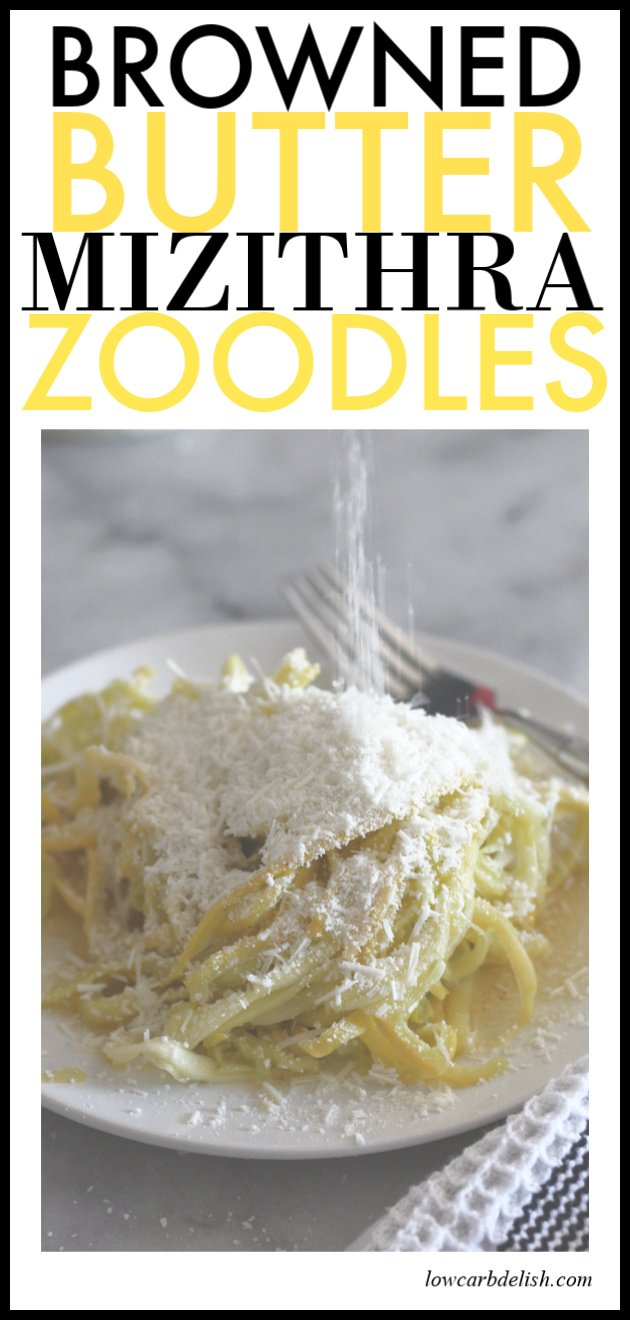 Low carb browned butter and mizithra zoodles is a tasty keto dinner with delicious cheese and yummy browned butter! #lowcarbdelish #lowcarbdinner #ketodinner #zucchininoodles #zoodles