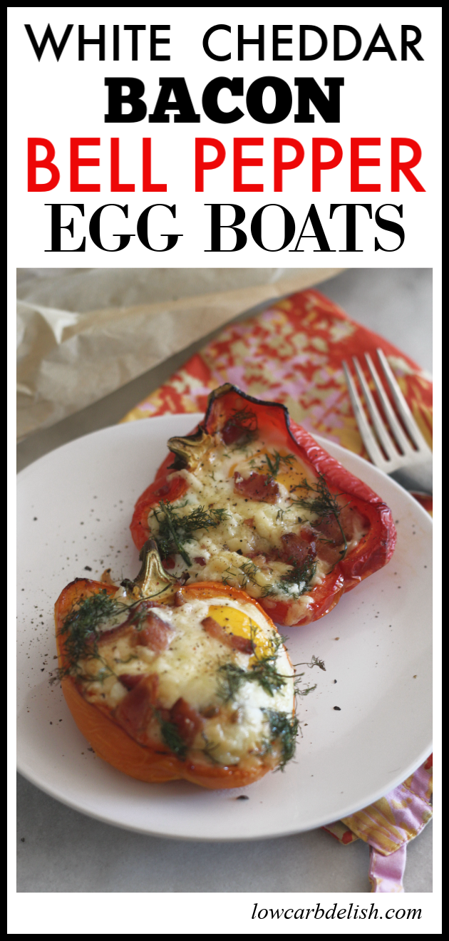 Aged white cheddar, bacon and bell pepper egg boats look fancy but are easy to put together and make a delicious low carb brunch option! #lowcarbdelish #ketobrunch #lowcarbbrunch #lowcarbbreakfast #ketobreakfast