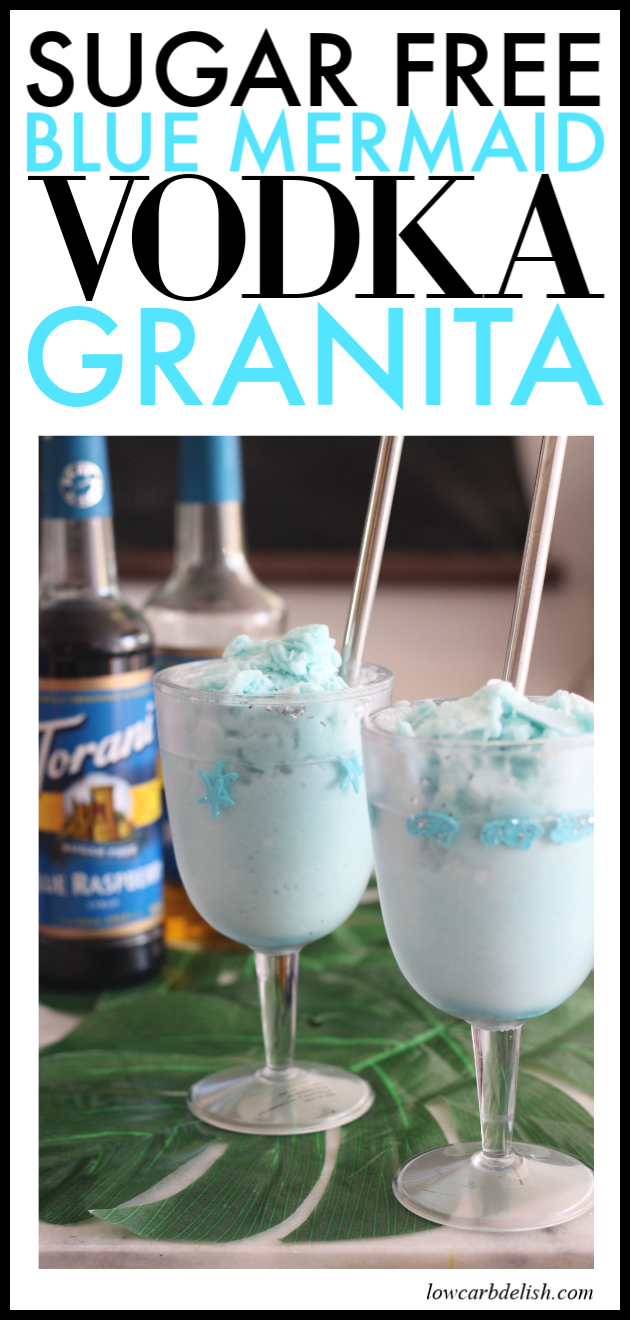 Sugar free blue mermaid vodka granita is a great frozen cocktail and perfect for a keto dessert drink! #lowcarbdelish #sugarfreecocktails #sugarfreedrink #boozyketo