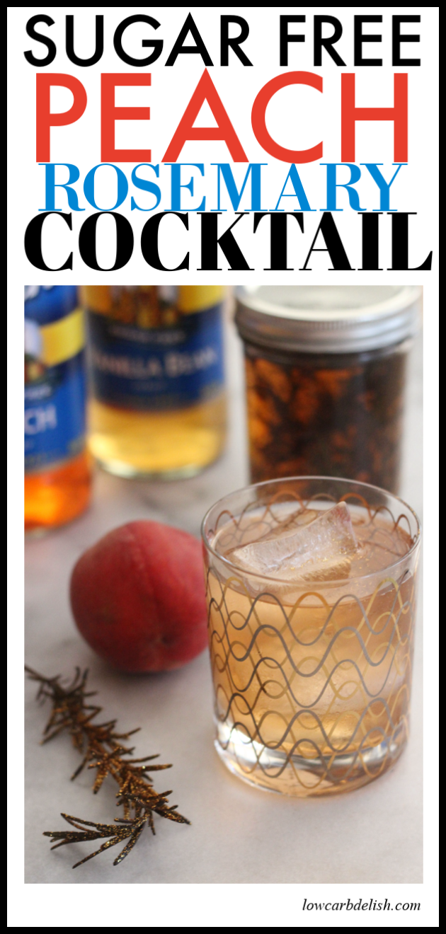 Sugar Free Summer Peach and Rosemary Cocktail #lowcarbdelish #ketococktails #boozyketo #sugarfreedrinks #sugarfreecocktails
