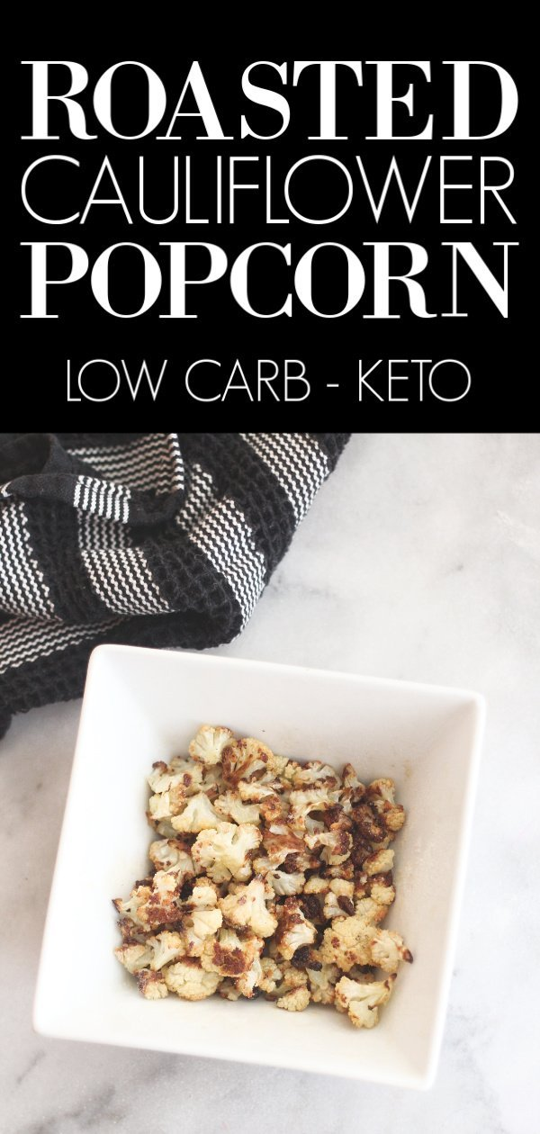 Make this low carb / keto roasted cauliflower popcorn for your next movie night! #lowcarbdelish #ketocauliflower #cauliflowerbites #ketosnacks #lowcarbvegetables