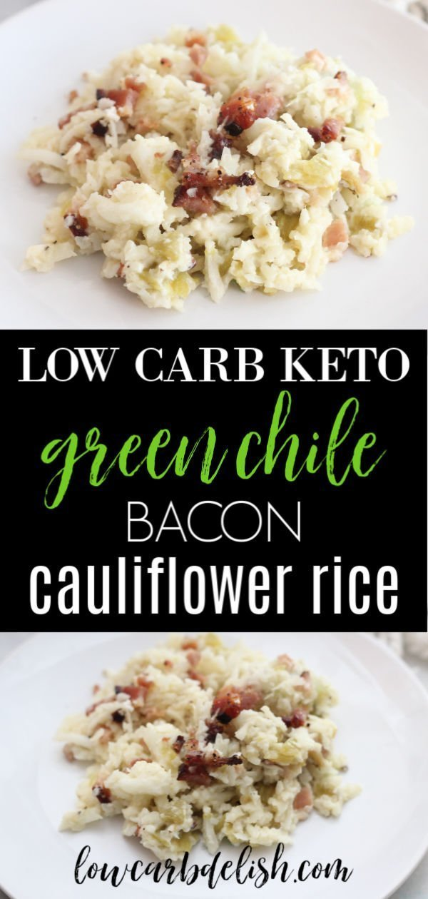 Add a little heat to your dinner with this green chile and bacon cauliflower rice! Creamy and spicy, this keto side dish is delicious. #lowcarbdelish #ketorecipess #baconrecipes #cauliflowerrice #lowcarbrecipes
