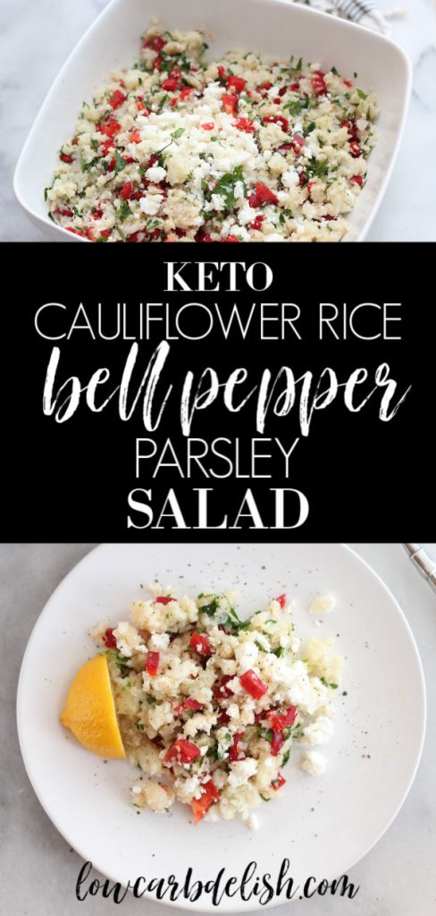 This Keto Cauliflower Rice, Bell Pepper, Parsley and Feta Salad is a versatile side dish that can be enjoyed either hot or cold! #lowcarbdelish #ketosidedish #ketodinner #ketovegetables #lowcarbvegetables