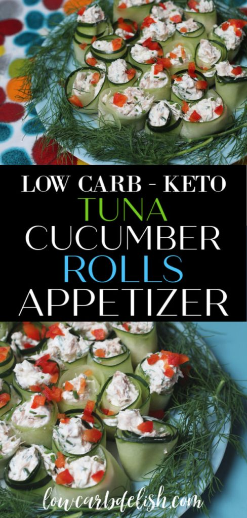 Tuna Cucumber Rolls #lowcarbdelish #keto #ketoappetizers #lowcarbsnacks #ketosnacks #tuna #TonninoTuna #sponsored