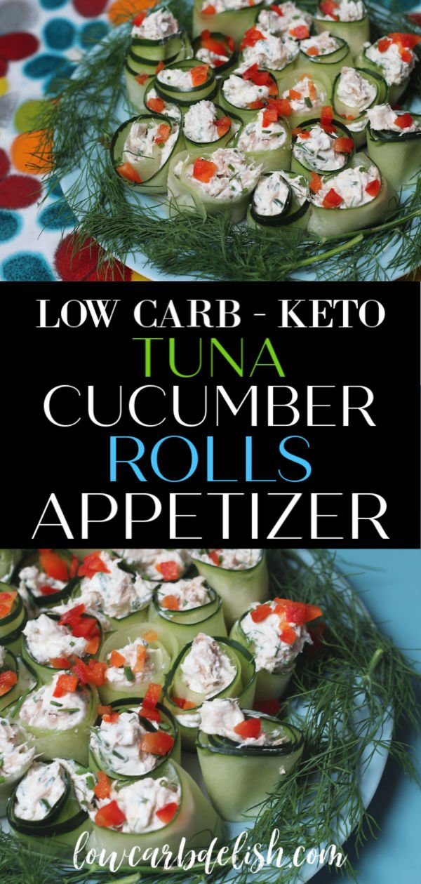 Super easy Tuna Cucumber Rolls appetizer recipe! Perfect for summer and only 2 carbs per serving! #lowcarbdelish #cucumberrolls #ketoappetizer #ketorecipes #lowcarbsnacks #ketosnacks #ketofingerfoods